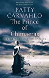 The Prince of Chimaeras: The Peregrine Castle Chronicles ( Peregrine Castle Chronicles  Book 2)