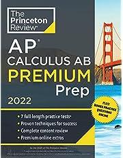 Princeton Review AP Calculus AB Premium Prep, 2022: 7 Practice Tests + Complete Content Review + Strategies & Techniques (College Test ... Content Review + Strategies & Techniques