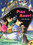Pigs Ahoy! (Picture Puffins)