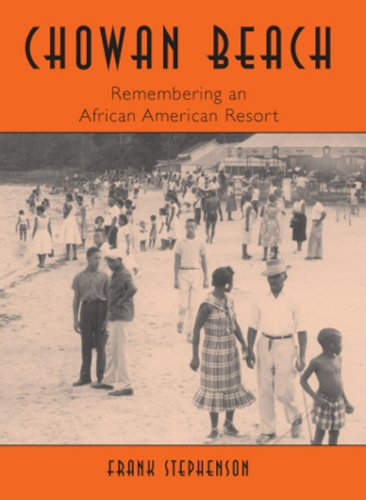 Search : Chowan Beach: Remembering an African American Resort (Vintage Images)