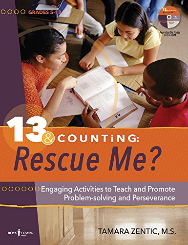 13 & Counting Rescue Me: Engaging Activities Teaching Problem-Solving and Perseverance While Promoting Social Skills and Executive Function
