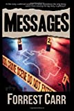 Messages, Forrest Carr, 1493593617