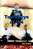 The Townboys of '64, Jim Clare, 0955692407