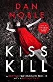 img - for Kiss Kill: A Gripping Psychological Thriller with a Brilliant Twist (Girl in the Book) book / textbook / text book