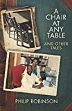 A Chair at Any Table and Other Tales