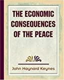 The Economic Consequences of the Peace, John Maynard Keynes, 1594624518