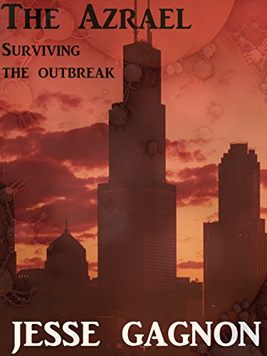 The Azrael: Surviving the Outbreak by [Gagnon, Jesse]