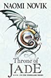 Front cover for the book Throne of Jade by Naomi Novik
