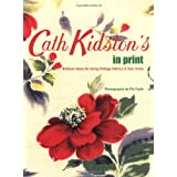 Cath Kidston's In Print: Brilliant Ideas for Using Vintage Fabrics in Your Home