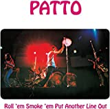 Roll 'Em, Smoke 'Em, Put Another Line Out: Remastered And Expanded Edition /  Patto