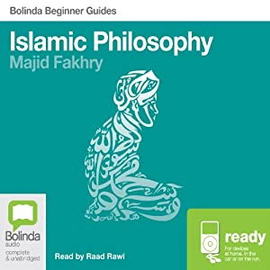 Islamic Philosophy: Bolinda Beginner Guides Audiobook