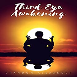 Third Eye: Third Eye Awakening