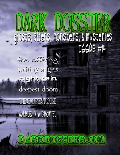 Dark Dossier #14: The Magazine of Ghosts, Aliens, Monsters, & Mysteries!
