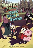 Gravity Falls: Once Upon A Swine (Turtleback School & Library Binding Edition) (Gravity Falls Chapter Book) by Disney (2014-10-07)