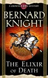 Front cover for the book The Elixir of Death by Bernard Knight