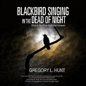 Blackbird Singing in the Dead of Night Audiobook