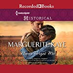 Never Forget Me | Marguerite Kaye