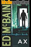 Ax (87th Precinct Mysteries Book 18)