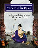 Variety Is the Spice, Alexander Ferrar, 1453784195