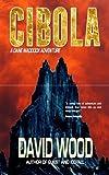 """""""Cibola"""" av David Wood"""