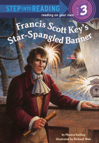 Francis Scott Key's Star-Spangled Banner (Turtleback School & Library Binding Edition) (Step Into Reading - Level 3)