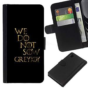 // PHONE CASE GIFT // Moda Estuche Funda de Cuero Billetera Tarjeta de crédito dinero bolsa Cubierta de proteccion Caso Sony Xperia Z1 L39 / We Do Not Sow /