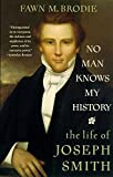 Image of No Man Knows My History: The Life of Joseph Smith