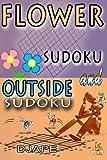 Flower Sudoku and Outside Sudoku: Sudoku variants puzzles