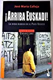 img - for Arriba Euskadi: LA Vida Diaria En El Pais Vasco (Spanish Edition) book / textbook / text book