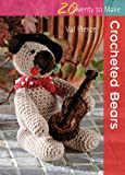 Crocheted Bears (Twenty to Make)