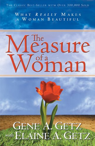 Download The Measure of a Woman: What Really Makes A Woman Beautiful ebook