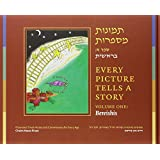 Every Picture Tells a Story, Volume One: Bereishis (Hebrew Edition)