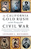 img - for The California Gold Rush and the Coming of the Civil War (Vintage Civil War Library) book / textbook / text book