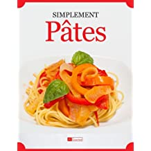 Pâtes (Simplement) (French Edition)