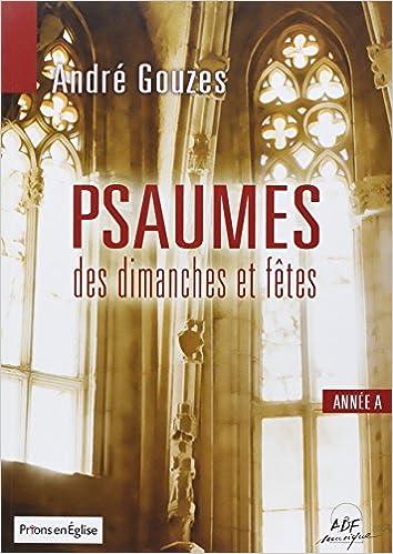 Lire un Psaumes des dimanches et fêtes Année A pdf ebook