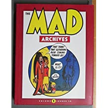 The Mad Archives: Volume 1 - Issues 1-6