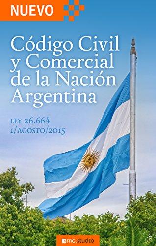 Descargar Libro Código Civil Y Comercial De La Nación Argentina: Ley 26.994 Promulgada Por Decreto 1795/2014 Vmg Studio