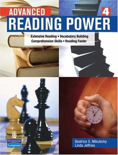 Advanced Reading Power by Jeffries, Linda, Mikulecky, Beatrice S.. (Pearson Education ESL,2007) [Paperback] (Advanced Reading Power)