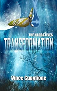 The Narratives: Transformation (Volume 6) by Vince Guaglione (2015-09-24)