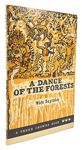 A Dance of the Forests (A Three Crowns Book)