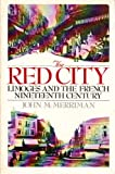 The Red City, John Merriman, 0195056825