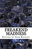 img - for Freakend Madness (Volume 1) book / textbook / text book