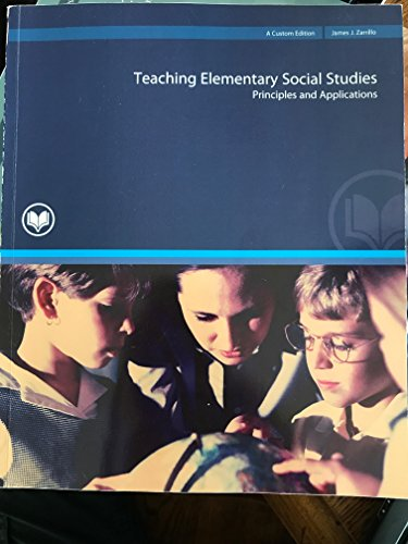 Teaching Elementary Social Studies: Principles and Applications (3rd Edition)