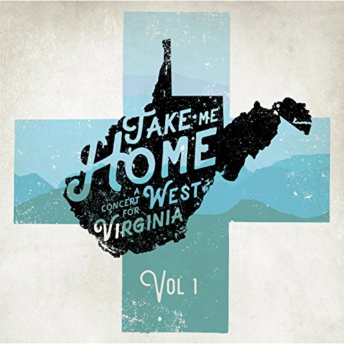 Take Me Home: A Concert for We...