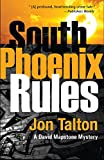 South Phoenix Rules (David Mapstone Mysteries)