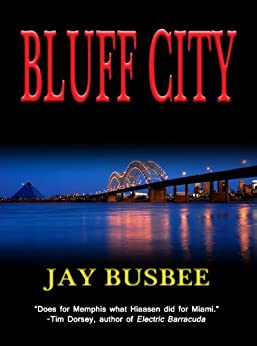 Bluff City by [Busbee, Jay]