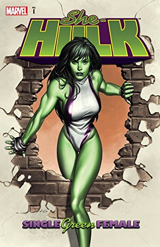 She-Hulk Vol. 1: Single Green Female: Single Green Female v. 1 (She-Hulk (2004-2005))