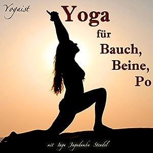 Yoga für Bauch, Beine, Po Hörbuch