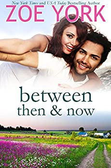 Between Then and Now (Wardham Book 1) by [York, Zoe]