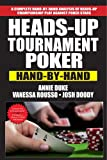 img - for Heads-Up Tournament Poker: Hand-by-Hand book / textbook / text book